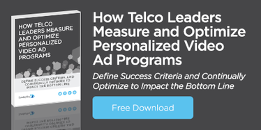 Free Download: How Telco Leaders Measure and Optimize Personalized Video Ad Programs