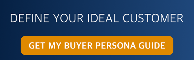 Define Your Ideal Customer: Get My Buyer Persona Guide