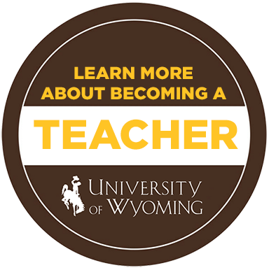 Become a Teacher at the University of Wyoming
