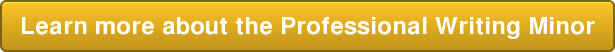Learn more about the Professional Writing Minor
