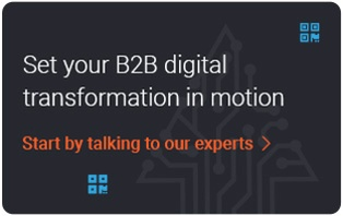 B2B - Digital Transformation in Motion