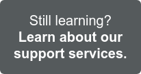 Still learning? Find more info on our support services >