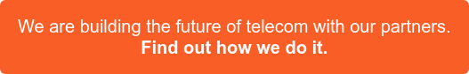 Acro Media is building the future of telecommunications with our partners Find out how we do it >