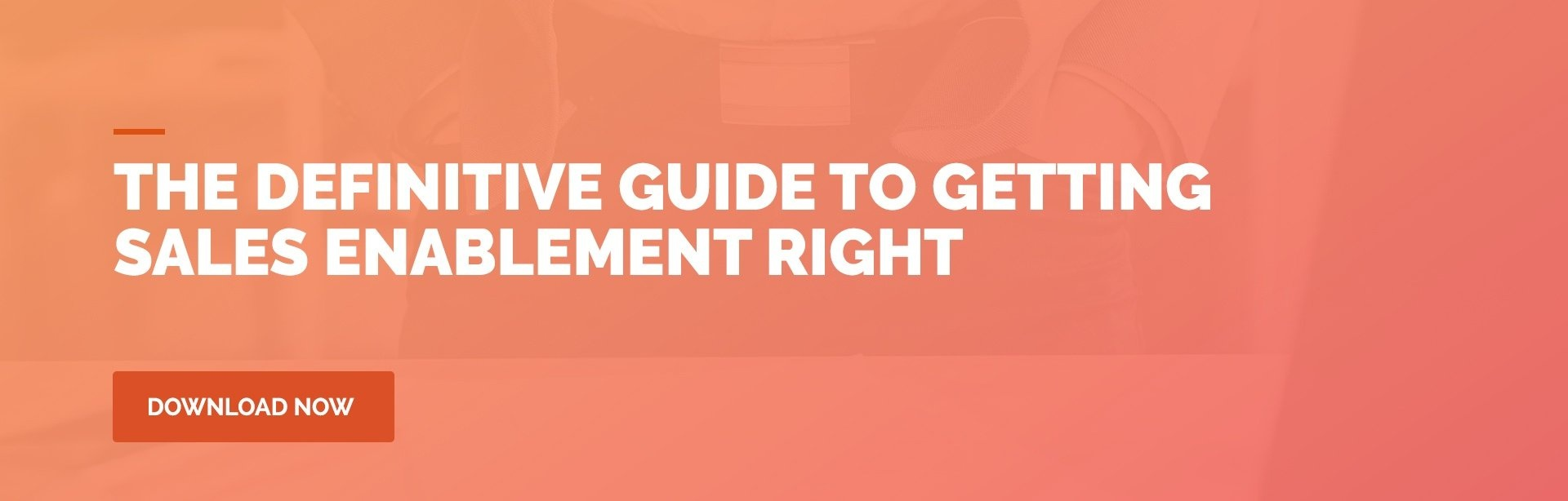 Definitive Guide to Getting Sales Enablement Right