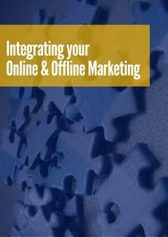 integrating your online and offline marketing e-book