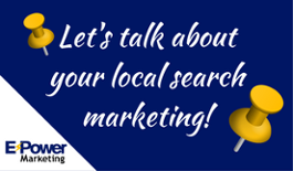 Let's talk about your local search marketing!