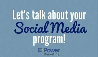 We want to know more about your Social Media program!