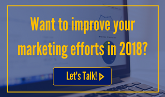 Want to improve your marketing efforts in 2018? Let's talk!
