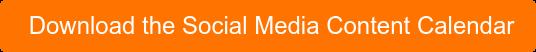 Download the Social Media Content Calendar