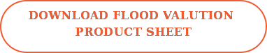 Download Flood Valution  Product Sheet