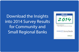 Insights into 2014 Bank Survey Results