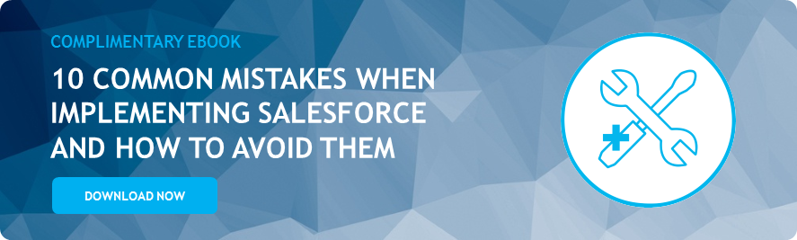 10 common mistakes made when implementing Salesforce