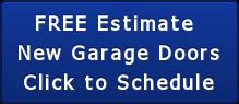 FREE Estimate  New Garage Doors Click to Schedule