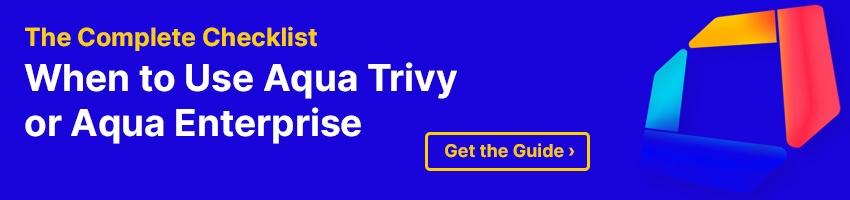 Aqua Trivy & Aqua Enterprise