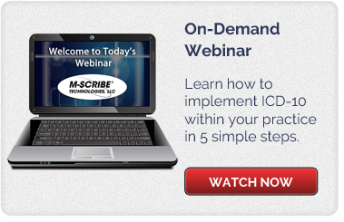 Implementing ICD-10, M-Scribe