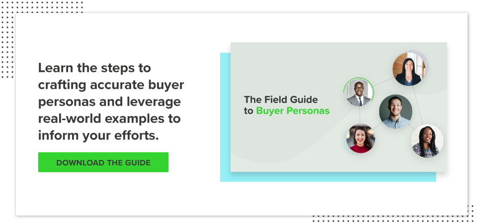 Download the Field Guide to Buyer Personas