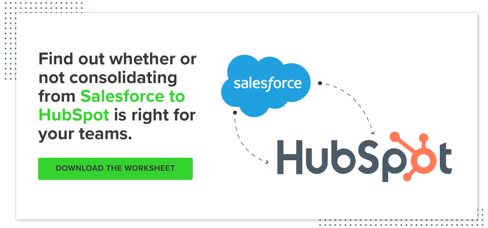 Download the worksheet to find out if consolidating to Hubspot is right for you.