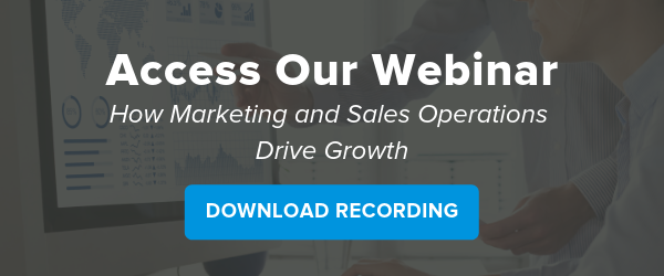 Access Our Webinar How Marketing and Sales Operations Drive Growth