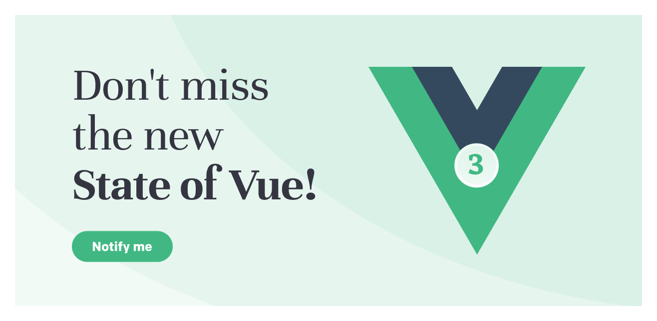 don't miss the new state of vue