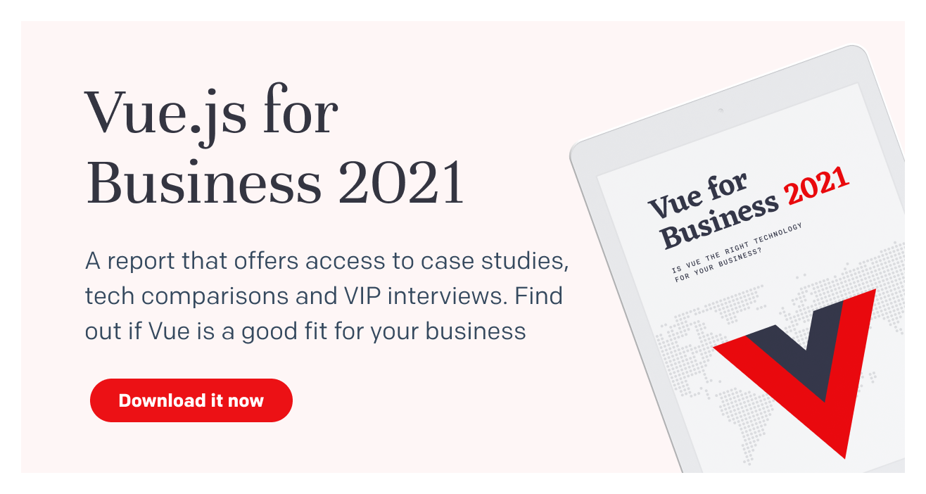 Don't miss Vue for Business 2021 report