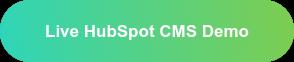 Live HubSpot CMS Demo