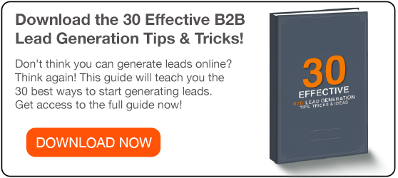 Click here for 30 B2B Lead Generation Tips!