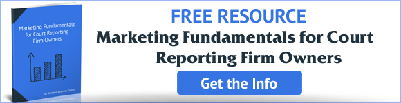 Court Reporting Marketing Fundamentals