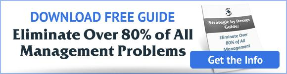 Guide: Eliminate Over 80% of All Management Problems
