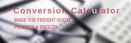 Get the freight calculator that will make your quoting process a breeze!