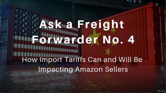 How import tariffs can and will impact Amazon sellers