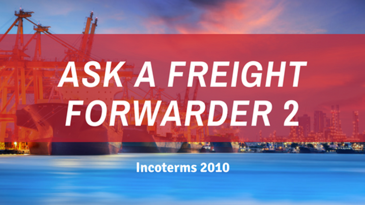 "Learn about important industry trends on our next episode of ""Ask a Freight Forwarder"""
