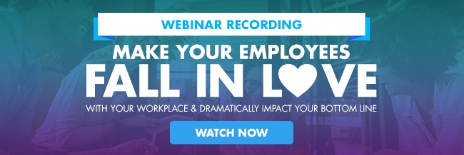 Make Your Employees Fall In Love with Your Workplace