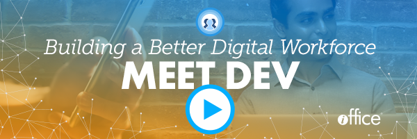 Building a Better Digital Workforce: Meet Dev Video