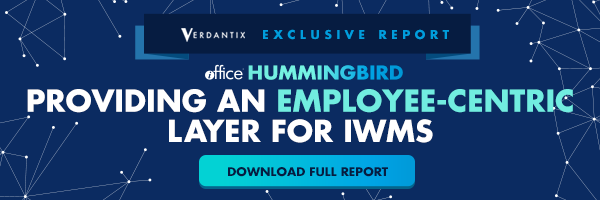 Verdantix Report: iOFFICE Hummingbird Providing an Employee-Centric Layer for IWMS