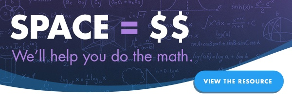 Space is money, we'll help you do the math.