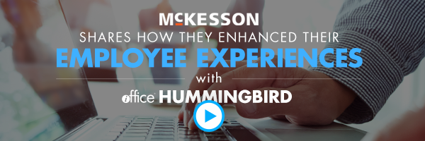 McKesson Shares How They Enhanced Their Employee Experience with iOFFICE Hummingbird