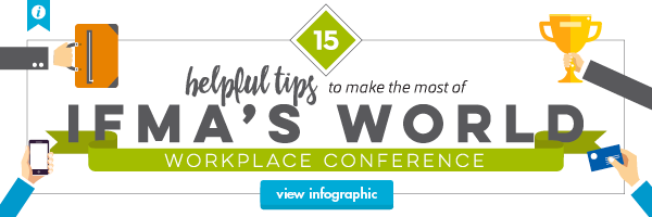Check out 15 tips to help you make the most of IFMA's WW2015