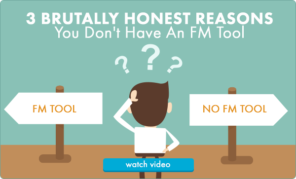 3 Brutally Honest Reasons You Don't Have An FM Tool