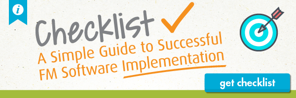 Download the checklist and get your simple guide to successful FM software implementation