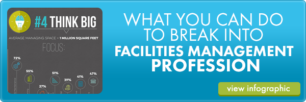 what you can do to break into facilities management profession