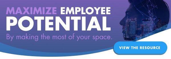 Maximize employee potential by making the most of your space.