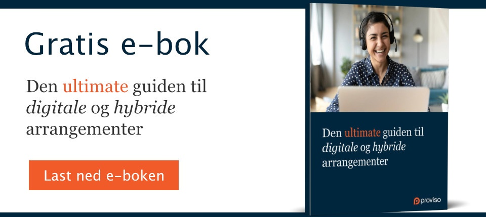 Den ultimate guiden til digitale og hybride arrangementer