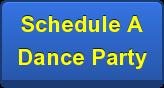 Schedule A   DanceParty