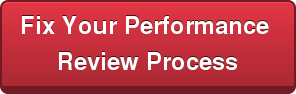 Fix Your Performance  Review Process