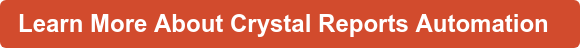 Learn More About Crystal Reports Automation