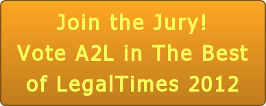 Join the Jury! Vote A2L in The Best of LegalTimes 2012