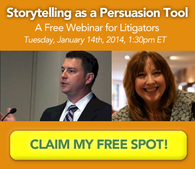 storytelling persuasion courtroom litigation webinar
