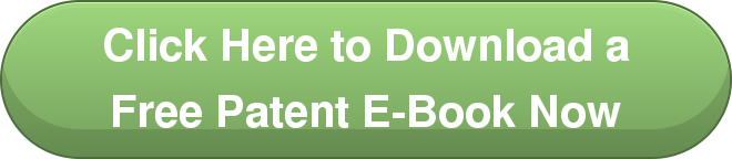Click Here to Download a Free Patent E-Book Now