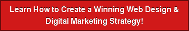 Learn How to Create a Winning Web Design &  Digital Marketing Strategy!