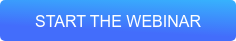 Start the Webinar